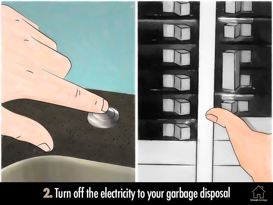 Turn off the electricity to your garbage disposal