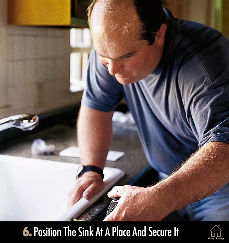 Step 6: Position The Sink At A Place And Secure It