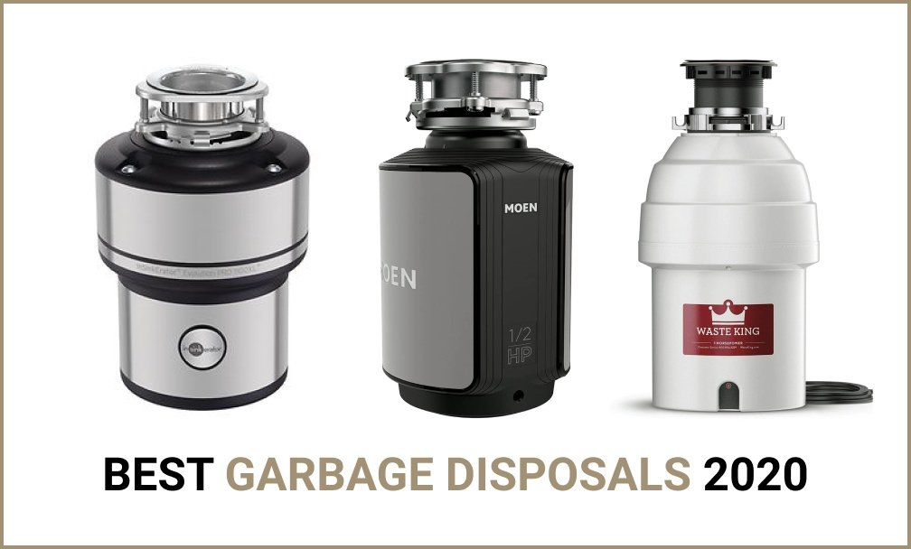 Best Garbage Disposals 2020 reviews