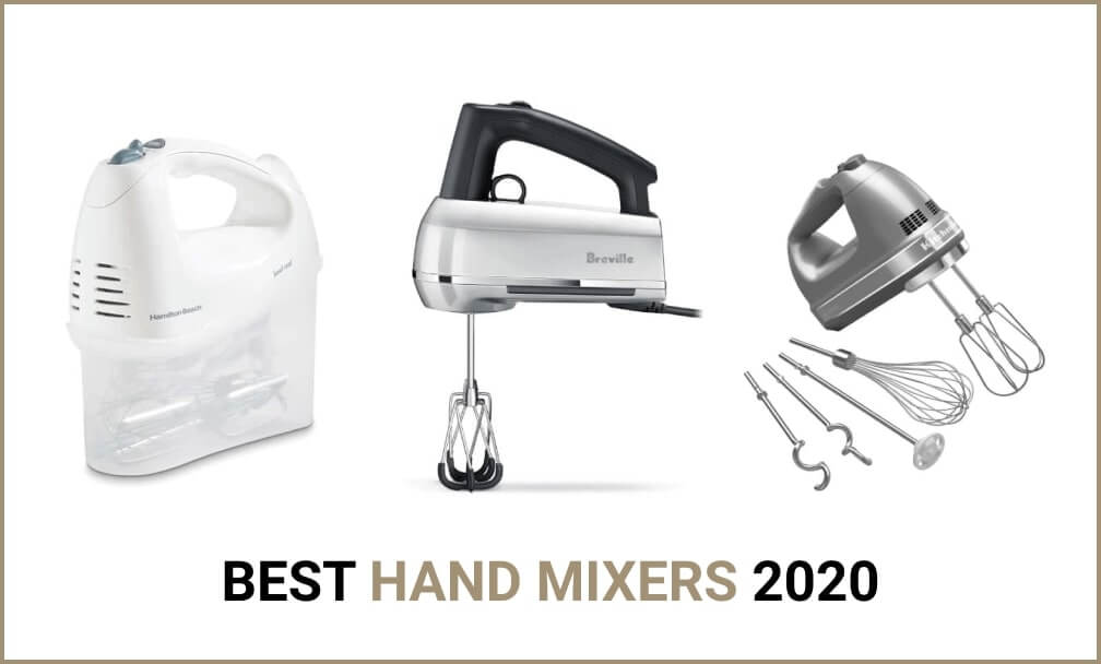 Reviews of 5 Best Hand Mixers in 2021