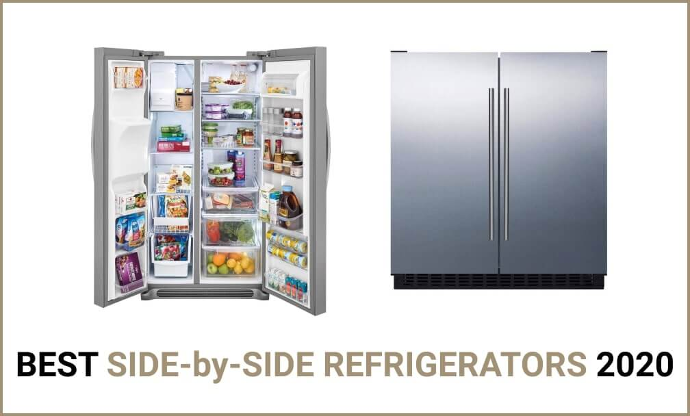 Best Side-by-Side Refrigerators 2020 Reviews