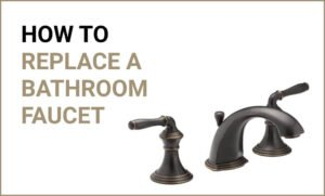 How to replace bath faucet