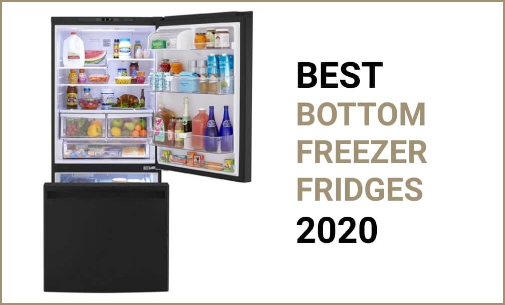Best bottom refrigerators reviews