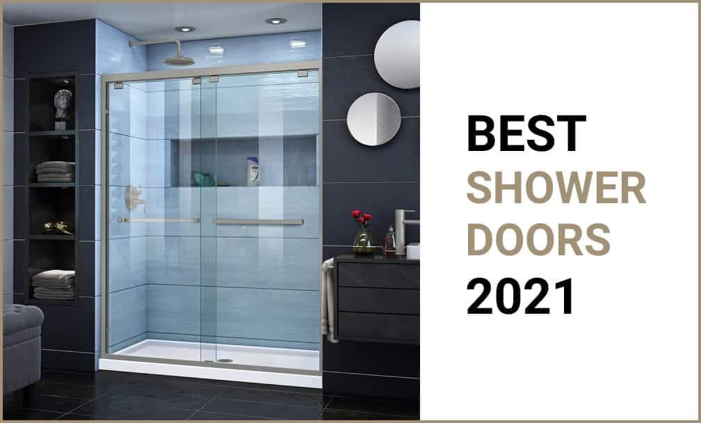 Best Shower Doors 2021 Reviews